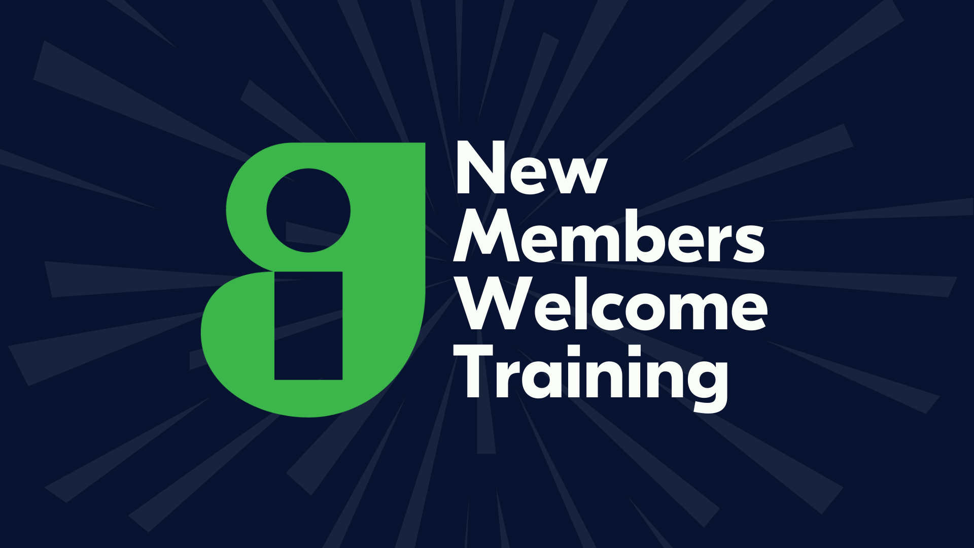 GI New Members Welcome Training